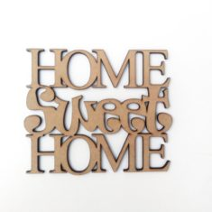 Frase Home Sweet Home 30cm